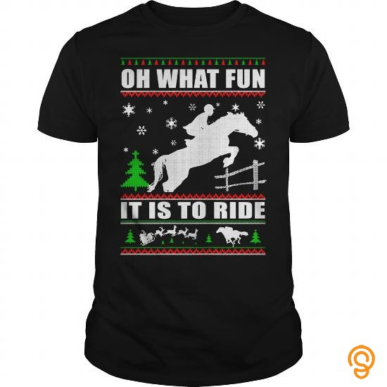 High-performance HORSE SWEATER CHRISTMAS OH WHAT FUN IT IS TO RIDE Tee Shirts Gift