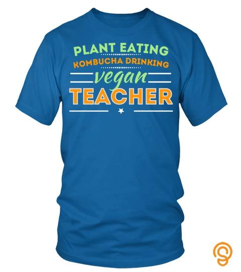 Plant Eating Kombucha Drinking Vegan Teacher Gift Sweatshirt