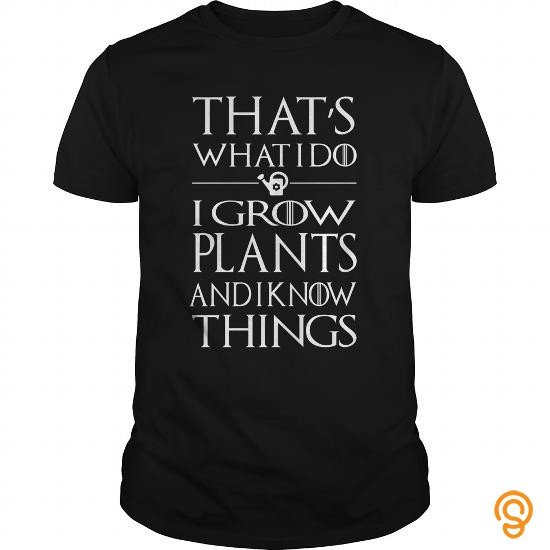 quality-grow-plants-and-know-things-t-shirts-graphic