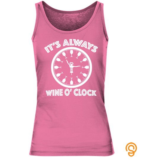 It's Always Wine O' Clock