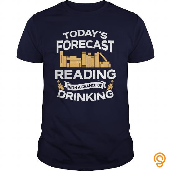 beautiful-todays-forecast-reading-with-a-chance-of-drinking-tshirt-tee-shirts-graphic