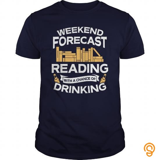 adorable-weekend-forecast-reading-with-a-chance-of-drinking-tshirt-t-shirts-sale