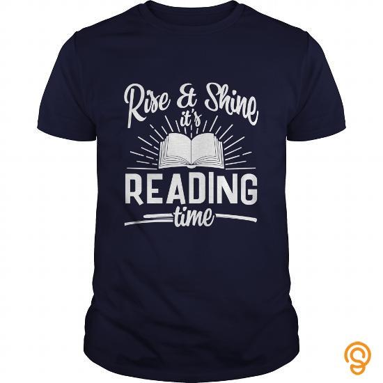 avant-garde-rise-and-shine-its-reading-time-t-shirt-tee-shirts-shirts-ideas