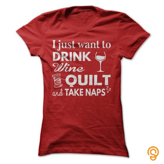efficient-drink-wine-quilt-take-naps-tee-shirts-buy-now