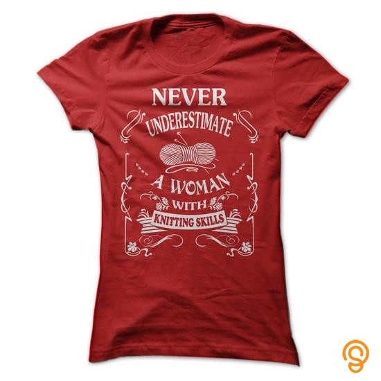 apparel-never-underestimate-a-women-with-knitting-skills-tee-shirts-apparel