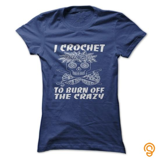 professional-i-crochet-to-burn-off-the-crazy-tee-shirts-clothing-brand