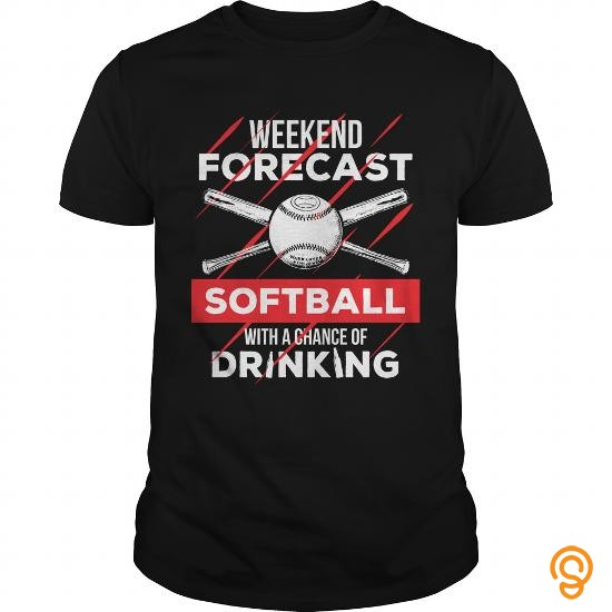 In Style  Weekend Forecast Softball With A Chance Of Drinking T Shirts Clothing Brand