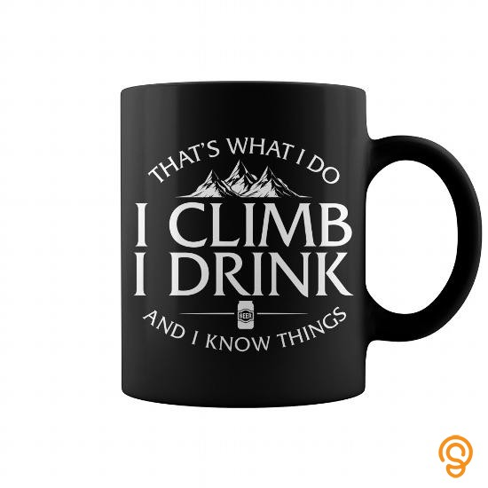 outdoor-wear-thats-what-i-do-i-climb-i-drink-and-i-know-things-mug-t-shirts-clothing-brand