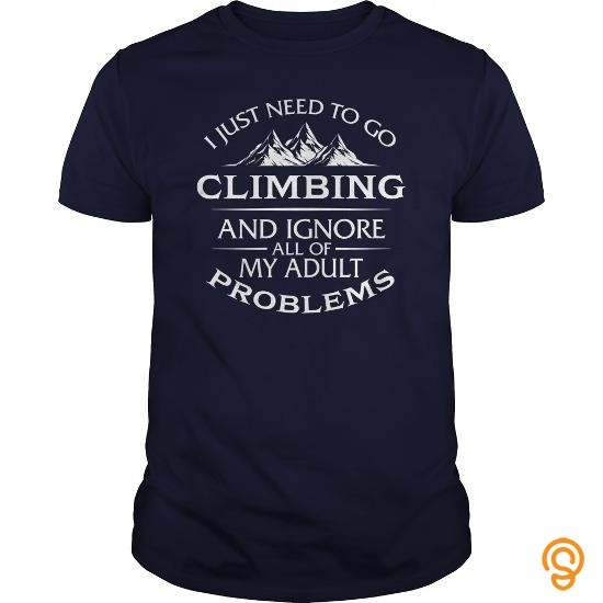 fashionable-i-just-need-to-go-climbing-and-ignore-all-of-my-adult-problems-tshirt-tee-shirts-clothing-brand