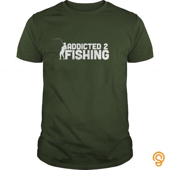 Fabulous Addicted 2 Fishing Tee Shirts Buy Now