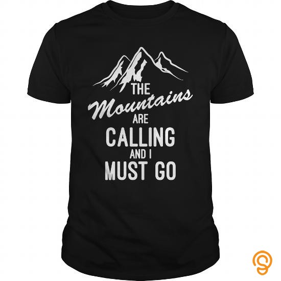 clothing-the-mountains-are-calling-and-i-must-go-awesome-design-t-shirts-saying-ideas