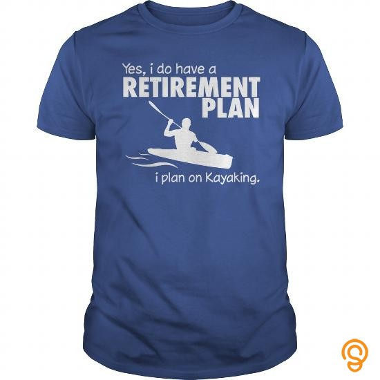 perfect-fit-limited-edition-kayaking-retirement-plan-t-shirts-buy-now