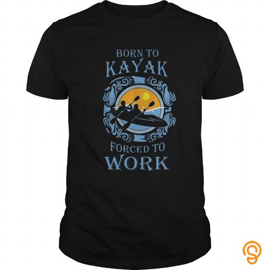 designer-born-to-kayak-forced-to-work-tee-shirts-review