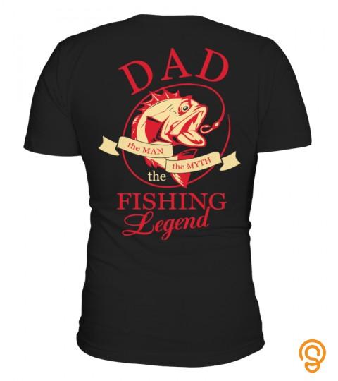 Dad Fishing Legend   Back Side