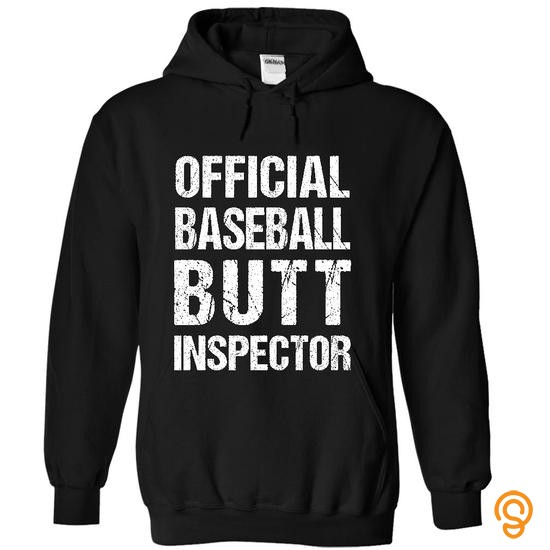 Detailed Official Baseball Butt Inspector T Shirts Clothing Company