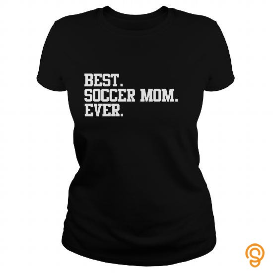 protective-best-soccer-mom-ever-funny-sport-shirt-t-shirts-sayings-women