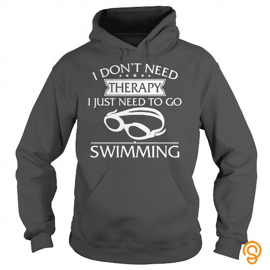 individual-style-i-dont-need-therapy-i-just-need-to-go-swimming-t-shirts-sayings-women