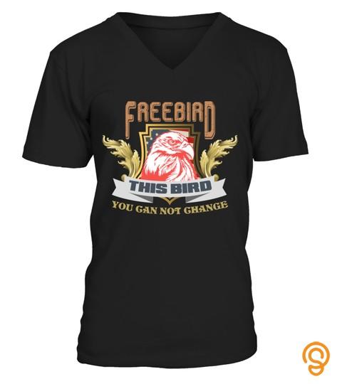 Free Bird Usa Eagle T Shirt This Bird You Can Not Change