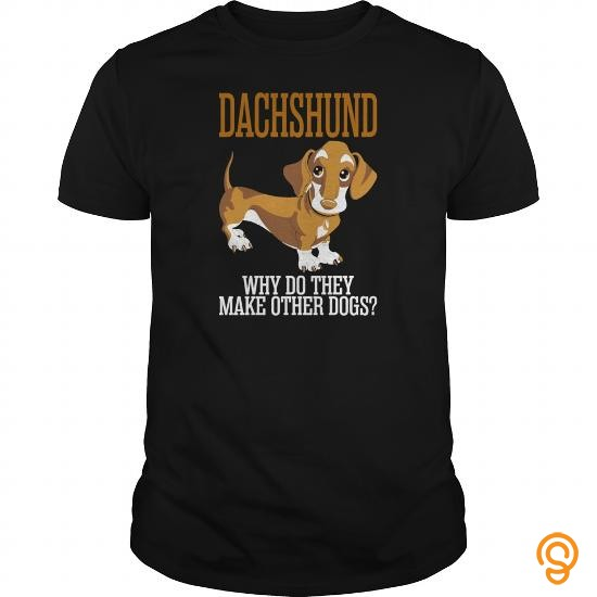Printed Dachshund Why Do They Make Other Dogs   Men's T Shirt T Shirts Clothing Company