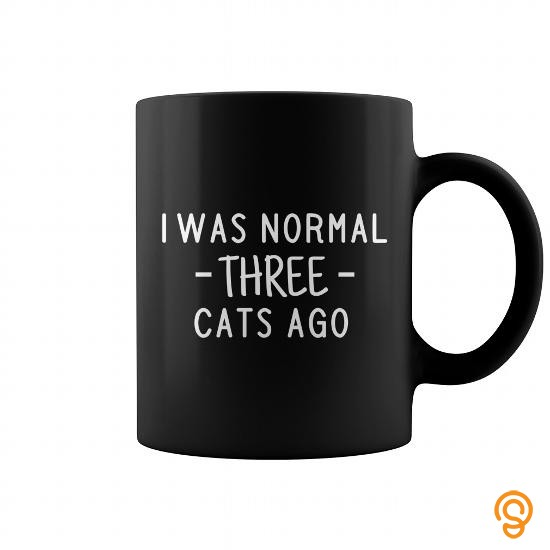 Practical I was normal three cats ago funny cat coffee mug T Shirts Clothing Brand