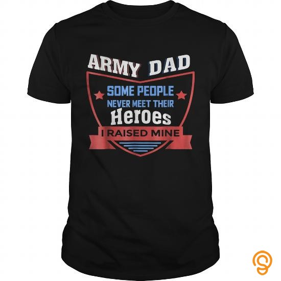 design-proud-army-dad-some-people-never-meet-their-hero-shirt-limted-edition-t-shirts-for-adults