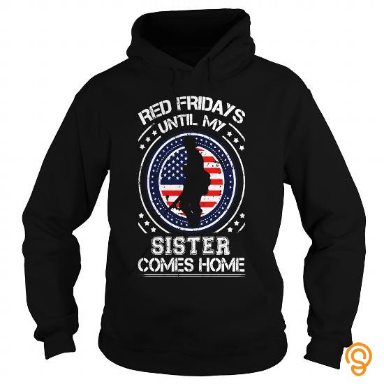 cute-red-fridays-until-my-sister-comes-home-shirt-military-gift-t-shirts-clothing-brand