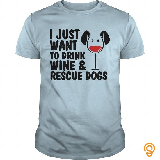 Glamorous I Just Want To Drink Wine And Rescue Dogs Women's T Shirts   Women's T Shirt T Shirts Printing