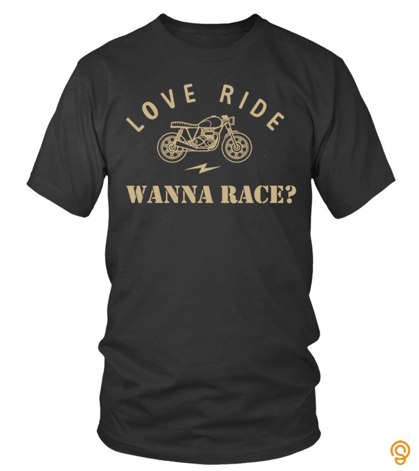 exciting-love-ride-wanna-race-tee-shirts-wholesale