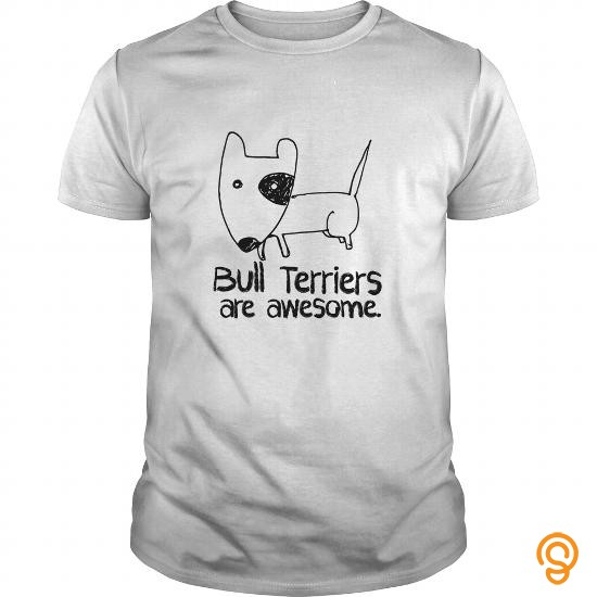 clothes-bull-terriers-are-awesome-dogs-tee-shirts-apparel