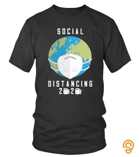 Social Distancing 2020 Shirt