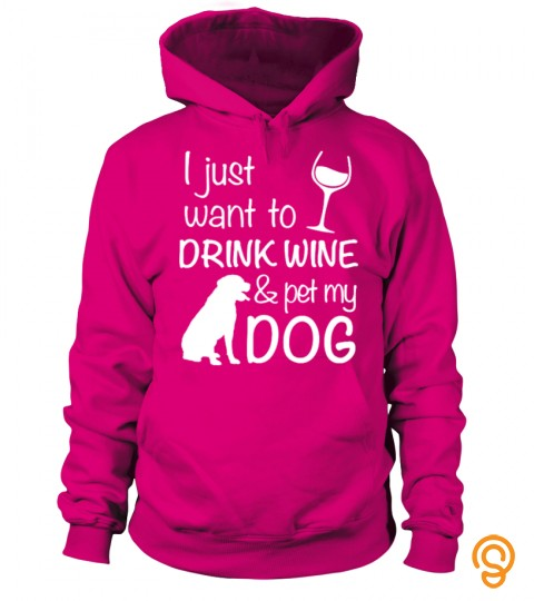 Drink Wine & Pet My Dog!