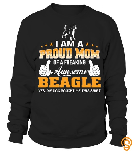 Proud Mom Of A Freaking Awesome Beagle Funny Gifts T Shirt For Christmas