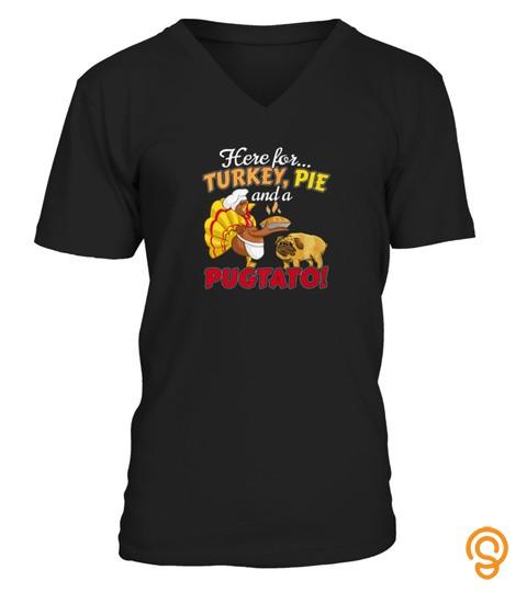 Pug Dog Thanksgiving Turkey Shirt  Pie Pugtato Potato Quote Tshirt   Hoodie   Mug (Full Size And Color)