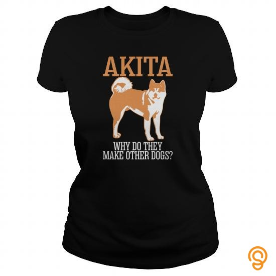 essential-akita-why-do-they-make-other-dogs-tee-shirts-graphic