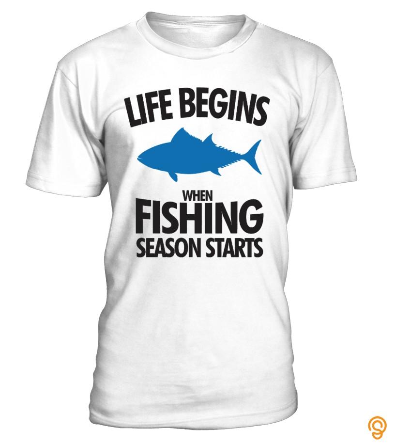 Life Begins When Fishing Season Starts