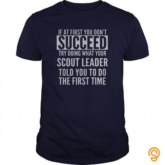 individual-style-try-doing-what-your-scout-leader-t-shirts-wholesale