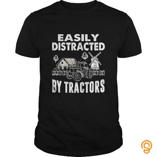 Designer Easily Distracted By Tractors T Shirt Tee Shirts Quotes