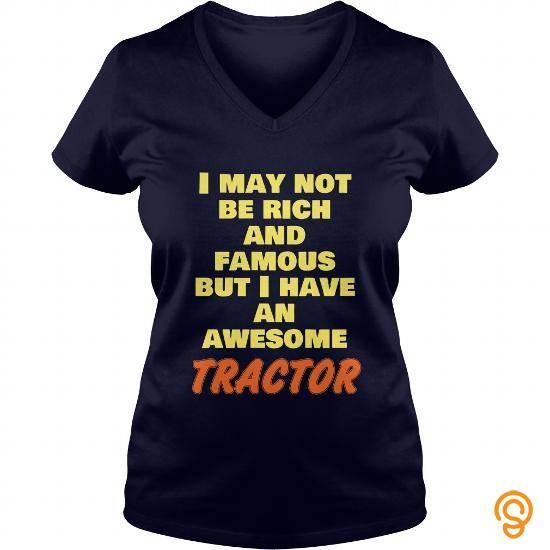 wardrobe-tractor-t-shirt-i-may-not-be-rich-t-shirts-sayings