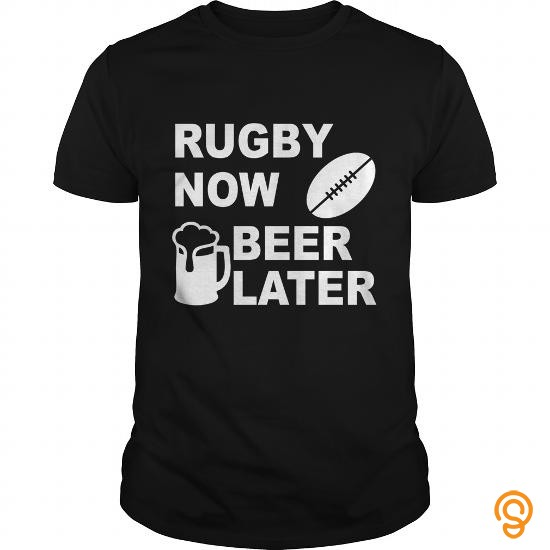 Popular rugby now beer later T Shirts Gift