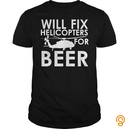 Funky Awesome Will Fix Helicopters for Beer T Shirts For Sale Tee Shirts Sayings Women
