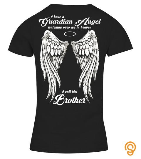 My Brother Is My Guardian Angel T Shirt, Hoodie, Sweatshirt