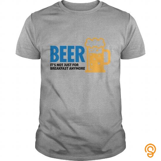 Premium Beer For Breakfast 2 (dd) T Shirts For Sale