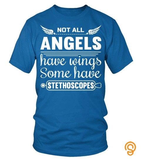 Not All Angels Have Wings Some Have Stethoscopes Funny Nurse Long Sleeve T Shirt