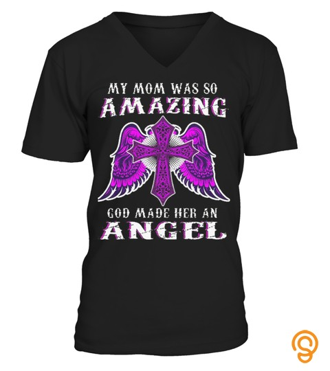 My Mom Was So Amazing God Made Her An Angel Pink Cross With Angel Wings T Shirt Graphic T Shirts For Men & Women