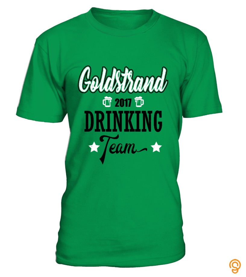 Classic Goldstrand Drinking Team T Shirts Screen Printing