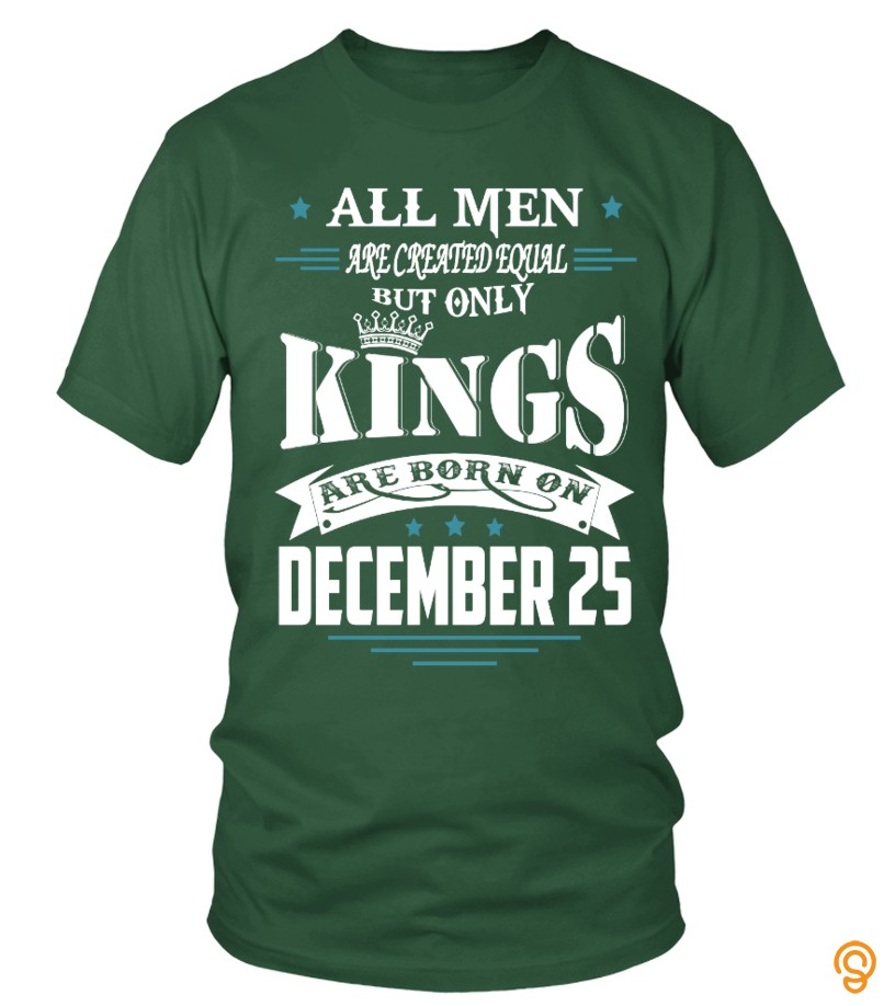 Garment Kings are born on December 25 Tee Shirts Screen Printing