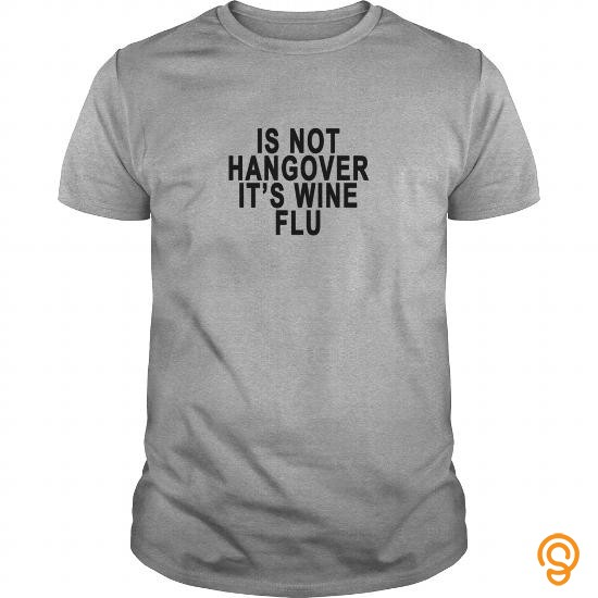 Standard is_not_hangover_its_wine_flu   Men's Premium T Shirt T Shirts Clothing Brand