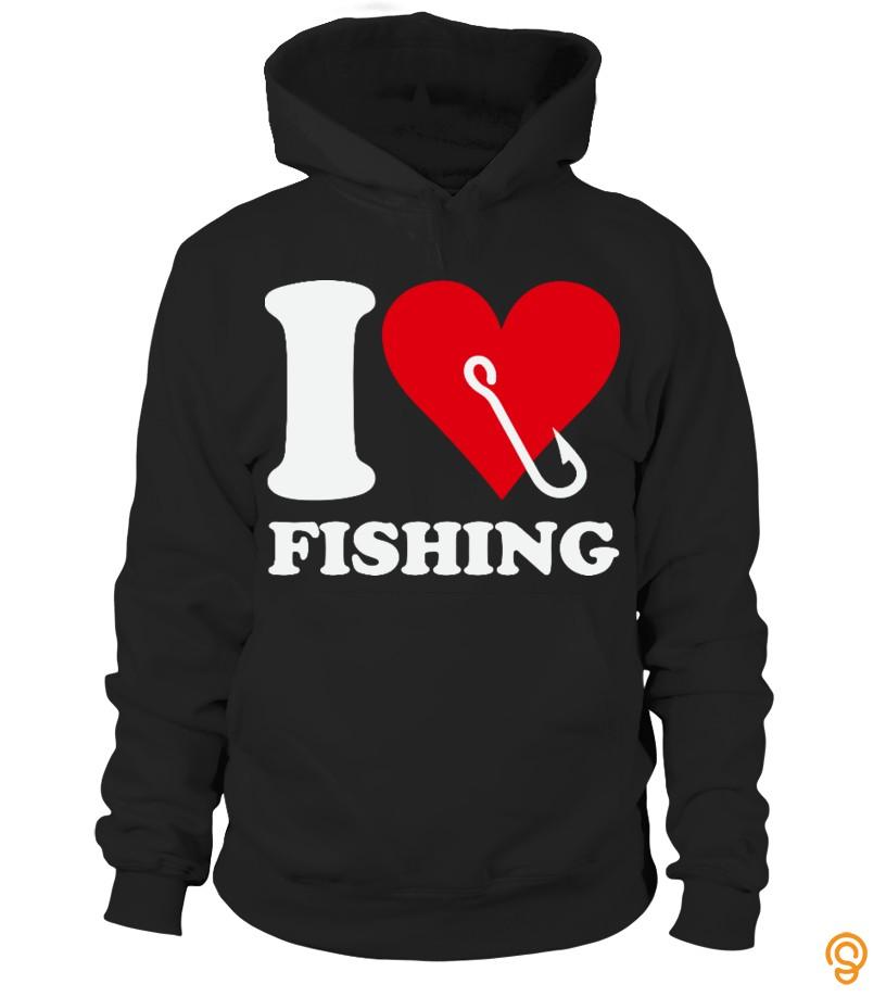 Fashion I love fishing Limited Edition Tee Shirts Screen Printing