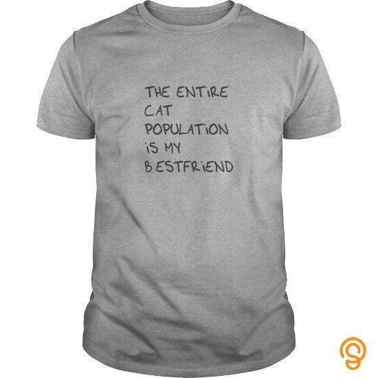 romantic-the-entire-cat-population-is-my-bestfriend-crewneck-sweatshirt-t-shirts-ideas