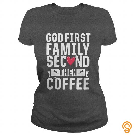 Apparel God First Funny Christian Coffee TShirt Jesus Faith God T Shirts For Adults